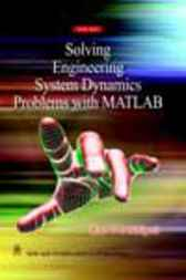 Solving Engineering System Dynamics Problems with MATLAB