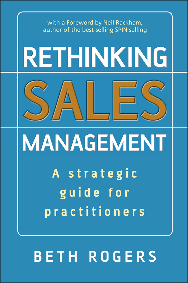 Download Ebook Rethinking Sales Management by Beth Rogers Pdf