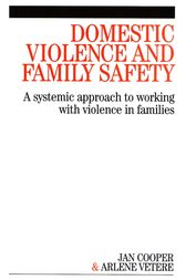 Domestic Violence and Family Safety by Janette Cooper