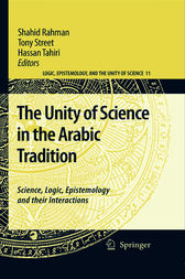 The Unity of Science in the Arabic Tradition by Shahid Rahman