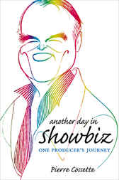 Another Day in Showbiz by Pierre Cossette