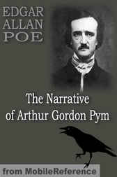 The Narrative of Arthur Gordon Pym by MobileReference