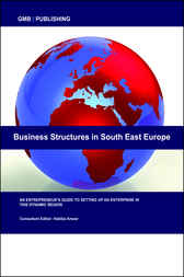 Business Structures in South East Europe by Habiba Anwar