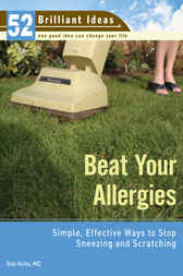 Beat Your Allergies (52 Brilliant Ideas) by Rob Hicks