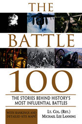 The Battle 100 by Michael Lee Lanning