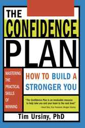 Confidence Plan: How to Build a Stronger You