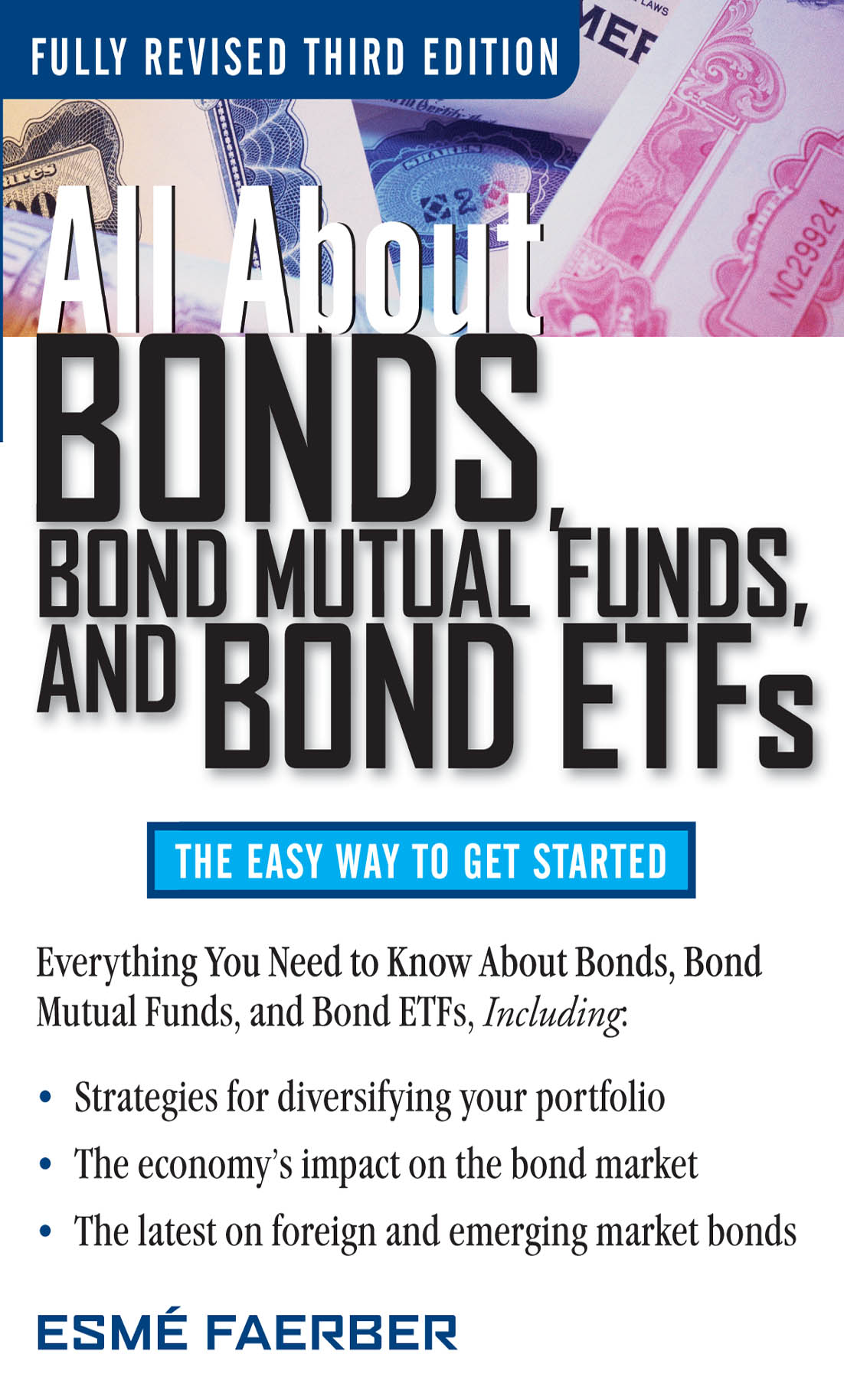 Download Ebook All About Bonds, Bond Mutual Funds, and Bond ETFs, 3rd Edition (3rd ed.) by Esme E. Faerber Pdf