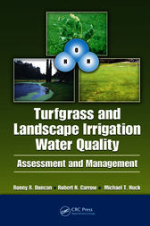 Turfgrass and Landscape Irrigation Water Quality by Robert N. Carrow
