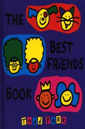 The Best Friends Book by Todd Parr