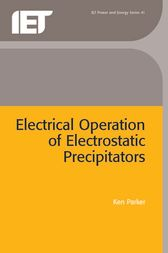 Electrical Operation of Electrostatic Precipitators by Ken Parker