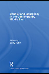 Conflict and Insurgency in the Contemporary Middle East by Barry Rubin