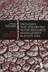 Droughts and Integrated Water Resource Management in South Asia by Jasveen Jairath