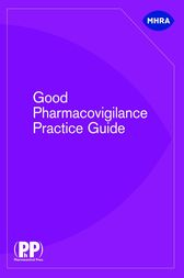 Good Pharmacovigilance Practice Guide by Medicines and Healthcare Products Regulatory Agency