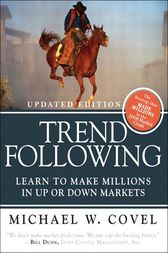Trend Following (Updated Edition) by Michael W. Covel