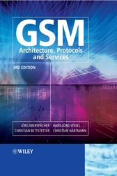 GSM - Architecture, Protocols and Services by Jörg Eberspächer
