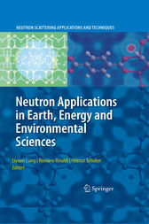 Neutron Applications in Earth, Energy and Environmental Sciences by Liyuan Liang