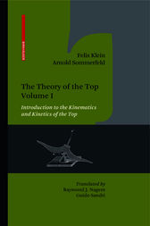 The Theory of the Top. Volume I by Felix Klein