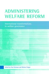 Administering Welfare Reform by Paul Henman