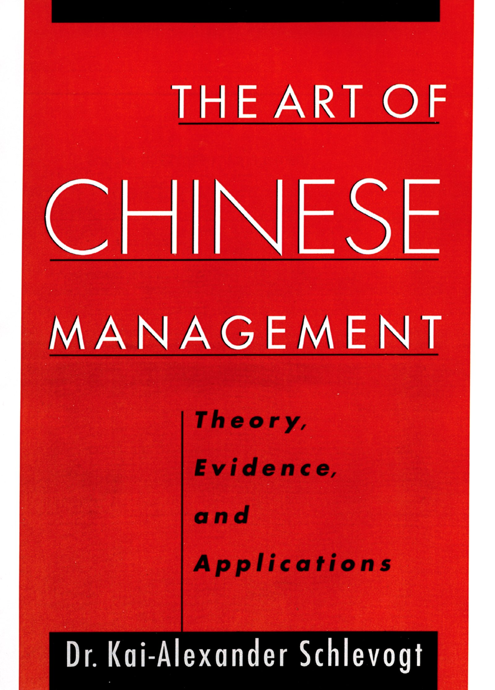 Download Ebook The Art of Chinese Management by Kai-Alexander Schlevogt Pdf