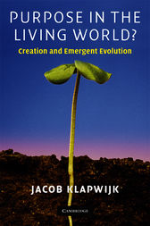 Purpose in the Living World? by Jacob Klapwijk