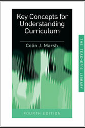 Key Concepts for Understanding Curriculum by Colin J Marsh