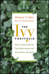 The Ivy Portfolio by Mebane T. Faber