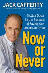 Now or Never by Jack Cafferty