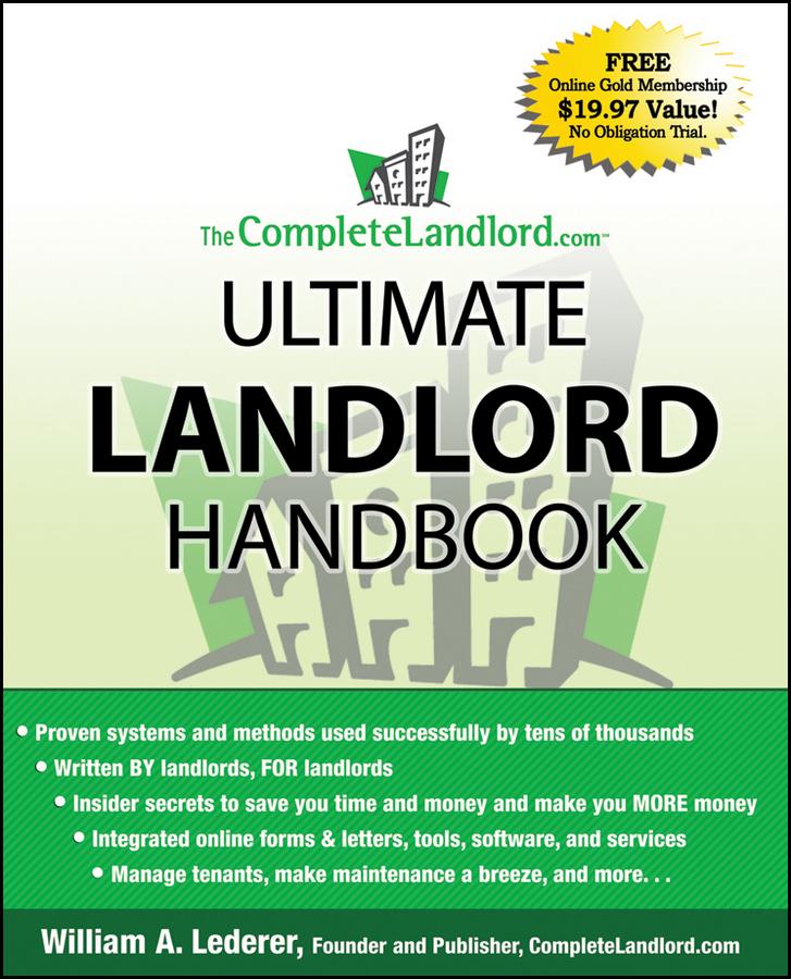 Download Ebook The CompleteLandlord.com Ultimate Landlord Handbook by William A. Lederer Pdf