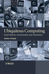 Ubiquitous Computing by Stefan Poslad