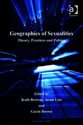 Geographies of Sexualities by Gavin Brown