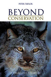 Beyond Conservation by Peter Taylor