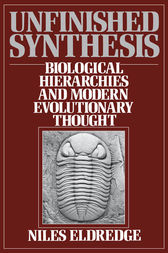 Unfinished Synthesis: Biological Hierarchies and Modern Evolutionary Thought