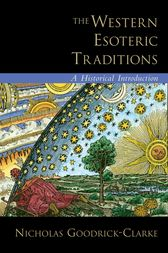 The Western Esoteric Traditions by Nicholas Goodrick-Clarke