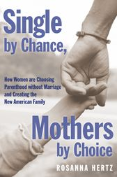 Single by Chance, Mothers by Choice by Rosanna Hertz