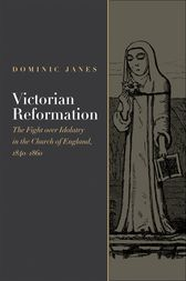 Victorian Reformation by Dominic Janes