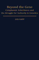 Beyond the Gene by Jan Sapp