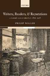 Writers, Readers, and Reputations by Philip Waller