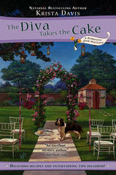 The Diva Takes the Cake by Krista Davis