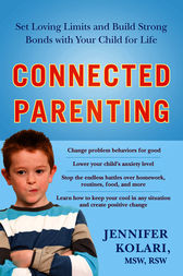 Connected Parenting by Jennifer Kolari
