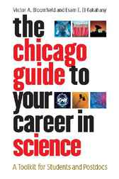 The Chicago Guide to Your Career in Science by Victor A. Bloomfield