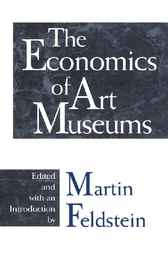 The Economics of Art Museums by Martin Feldstein