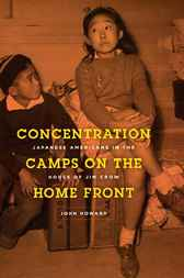Concentration Camps on the Home Front by John Howard