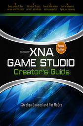 Microsoft XNA Game Studio Creator's Guide, Second Edition by Stephen Cawood
