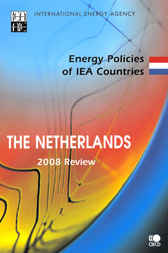 Energy Policies of IEA Countries, Netherlands 2008 by OECD Publishing; International Energy Agency