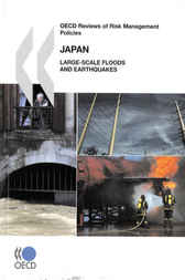 OECD Reviews of Risk Management Policies Japan by OECD Publishing