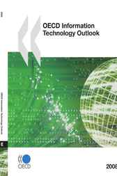 OECD Information Technology Outlook 2008 by OECD Publishing