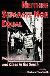 Neither Separate Nor Equal by Barbara Smith
