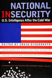 National Insecurity by Craig Eisendrath
