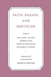 Faith Reason Skepticism by Marcus Hester
