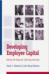 Developing Employee Capital: Setting the Stage for Life-Long Learning